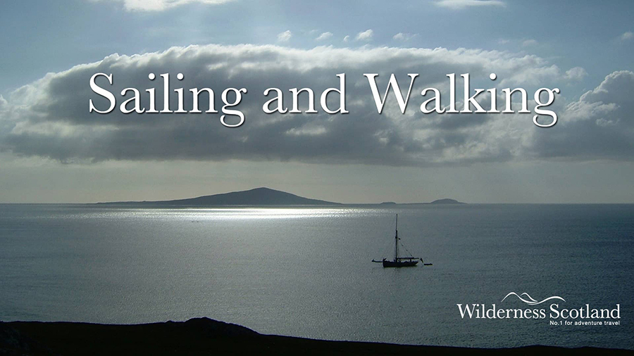 Sailing and Walking on Scotland's West Coast